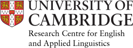University of Cambridge Research Centre for English and Applied Linguistics